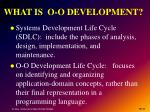 what is o o development