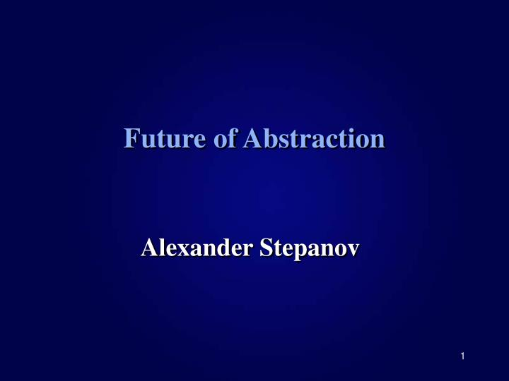future of abstraction n.