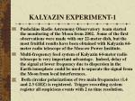 kalyazin experiment 1
