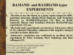 ramand and ramhand types experiments