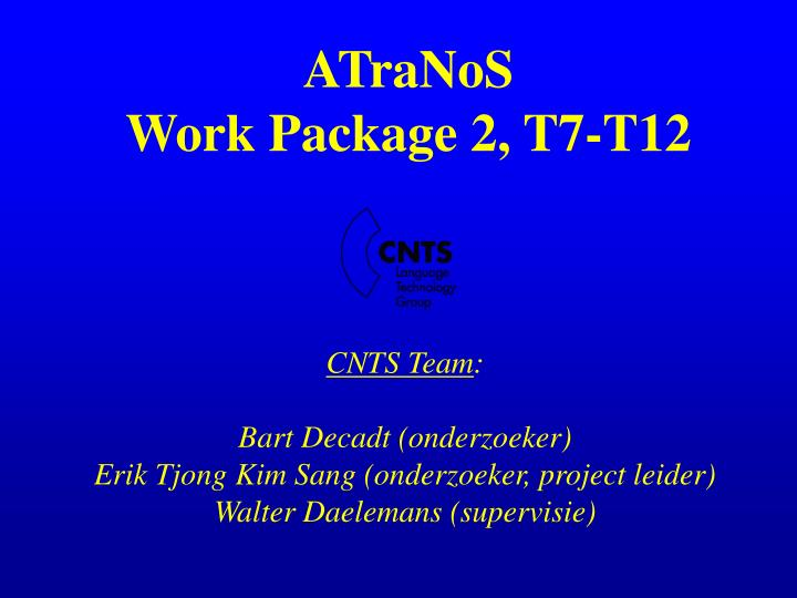atranos work package 2 t7 t12 n.