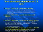 nov zdravotnick legislativa od 1 4 2012