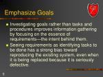 emphasize goals