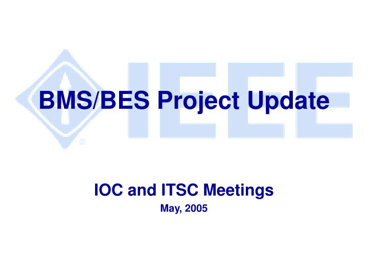 bms bes project update n.