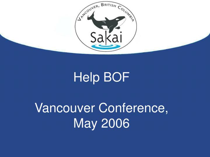 help bof vancouver conference may 2006 n.