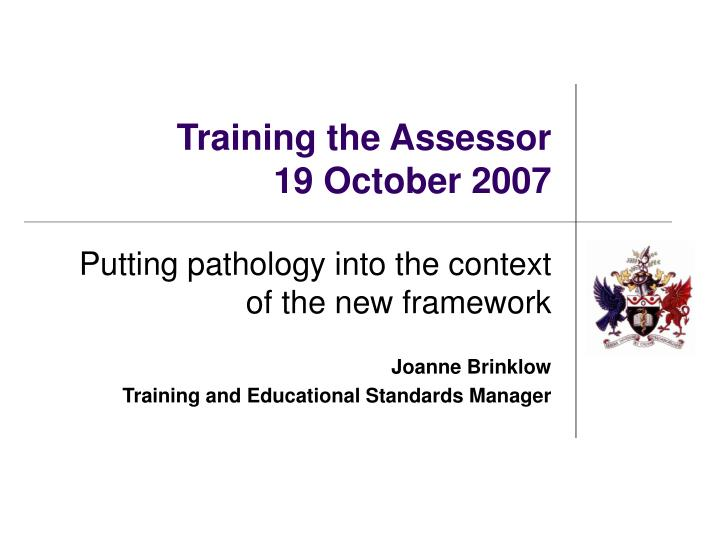 training the assessor 19 october 2007 n.