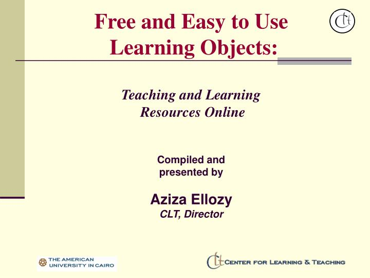 free and easy to use learning objects teaching and learning resources online n.