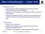 new methodologies closer look
