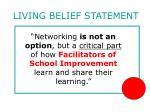 living belief statement