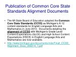 publication of common core state standards alignment documents