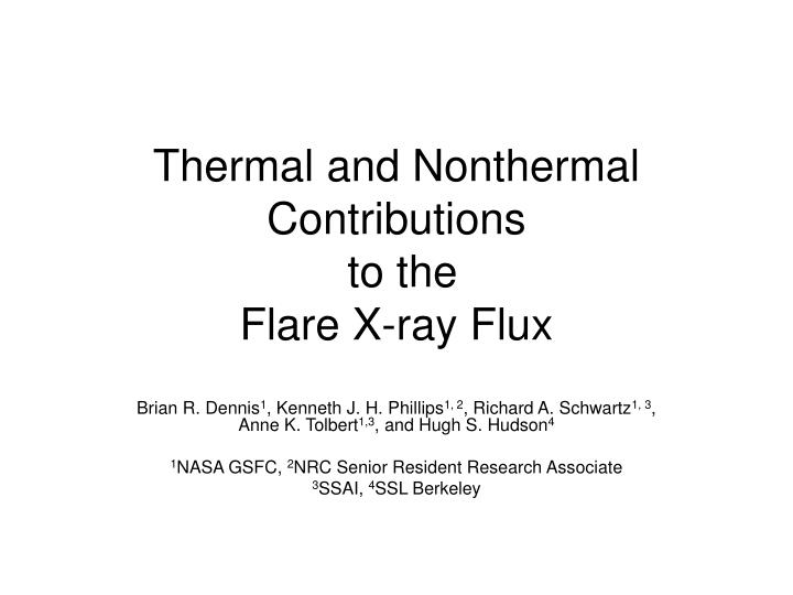 thermal and nonthermal contributions to the flare x ray flux n.