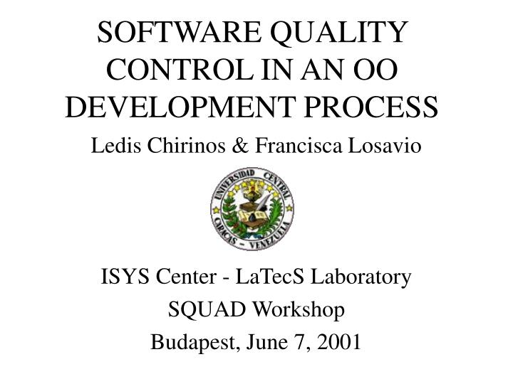 software quality control in an oo development process n.
