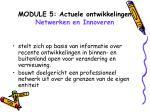 module 5 actuele ontwikkelingen netwerken en innoveren