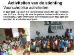 activiteiten van de stichting1