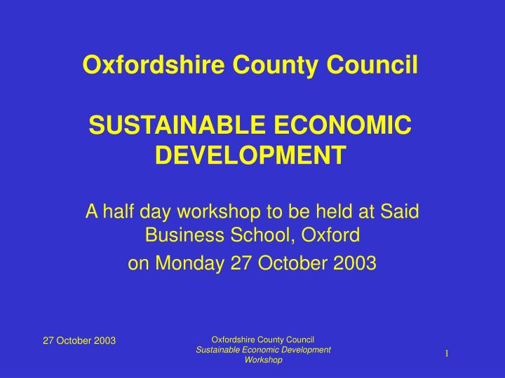 a half day workshop to be held at said business school oxford on monday 27 october 2003 n.