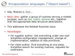 encapsulation languages object based