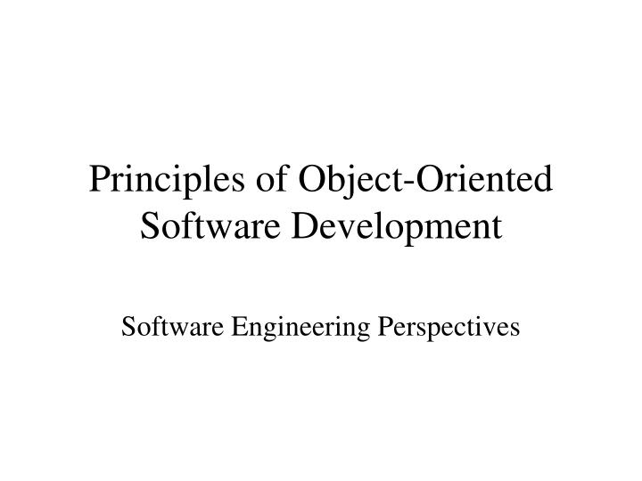 principles of object oriented software development n.
