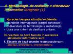 4 metodologii de realizare a sistemelor informatice integrate 1