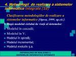 4 metodologii de realizare a sistemelor informatice integrate 10