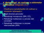 4 metodologii de realizare a sistemelor informatice integrate 11