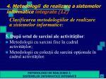 4 metodologii de realizare a sistemelor informatice integrate 12