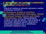 4 metodologii de realizare a sistemelor informatice integrate 14