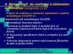 4 metodologii de realizare a sistemelor informatice integrate 15