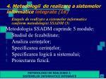 4 metodologii de realizare a sistemelor informatice integrate 16