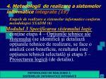4 metodologii de realizare a sistemelor informatice integrate 19