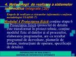 4 metodologii de realizare a sistemelor informatice integrate 20