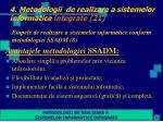 4 metodologii de realizare a sistemelor informatice integrate 21