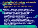 4 metodologii de realizare a sistemelor informatice integrate 29