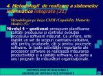 4 metodologii de realizare a sistemelor informatice integrate 31