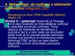 4 metodologii de realizare a sistemelor informatice integrate 32
