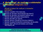 4 metodologii de realizare a sistemelor informatice integrate 33