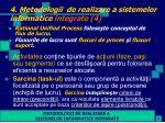 4 metodologii de realizare a sistemelor informatice integrate 4