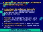 4 metodologii de realizare a sistemelor informatice integrate 6
