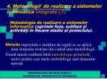 4 metodologii de realizare a sistemelor informatice integrate 7