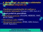 4 metodologii de realizare a sistemelor informatice integrate 8
