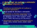 4 metodologii de realizare a sistemelor informatice integrate 9