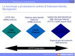 le tecnologie e gli standard in ambito di federated identity management