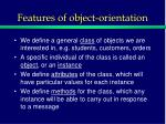 features of object orientation