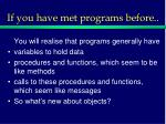 if you have met programs before