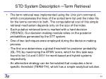 std system description term retrieval