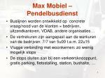 max mobiel pendelbusdienst