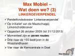 max mobiel wat doen we 3 linkeroeverpendel