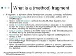 what is a method fragment