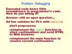 problem debugging