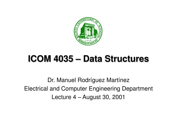 icom 4035 data structures n.