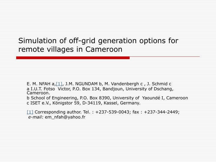 simulation of off grid generation options for remote villages in cameroon n.